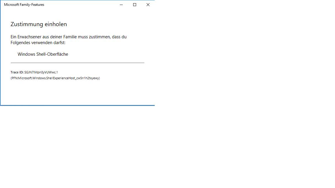 "Windows Family-Features Zustimmung einholen ""Windows Shell Oberfläche"""