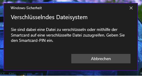 Probleme beim Ordner verschlüsseln (Windows 10), was ist eine Smartcard-PIN?