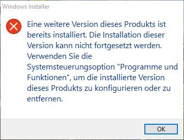 Fehler: Eine weitere Version dieses Produkts ist bereits installiert