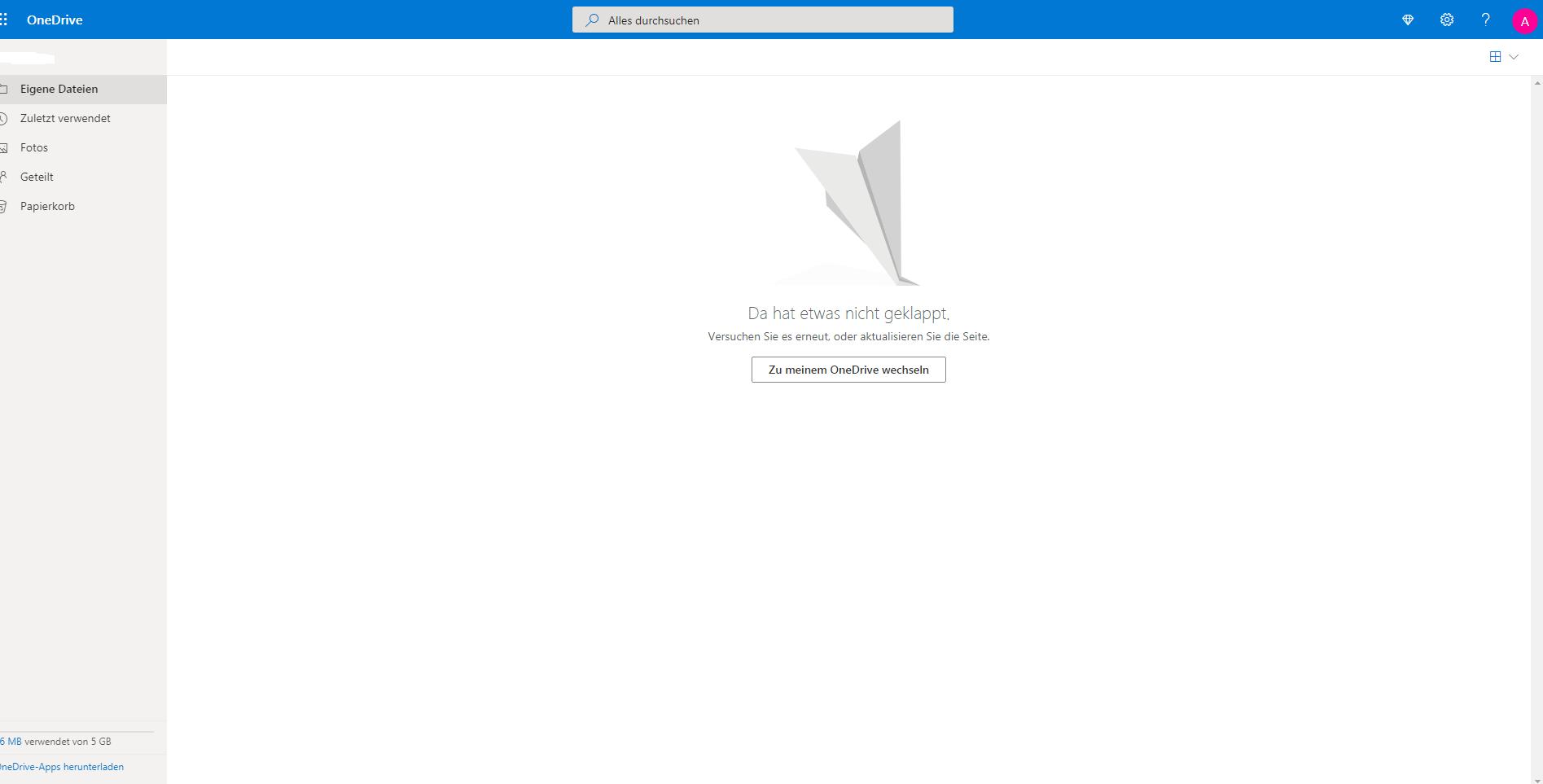 OneDrive Problem ''Da hat etwas nicht geklappt. Versuchen Sie es erneut, oder aktualisieren...