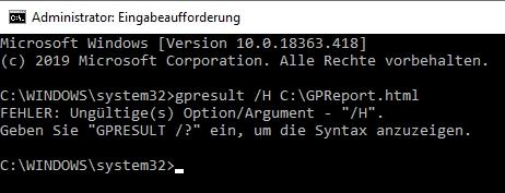 [Windows 10 Home] GPResult kennt Parameter H für Gruppenrichtlinien-Bericht nicht