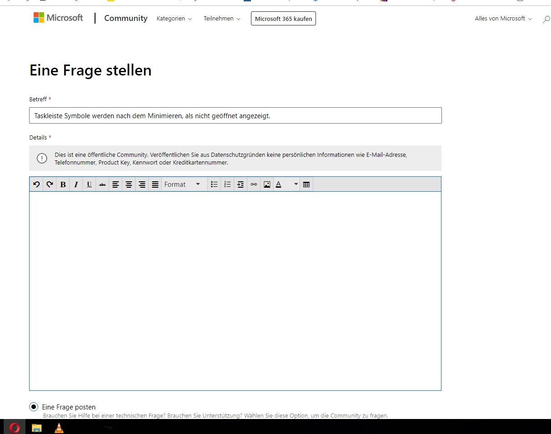Taskleiste Symbole werden nach dem Minimieren, als nicht geöffnet angezeigt.