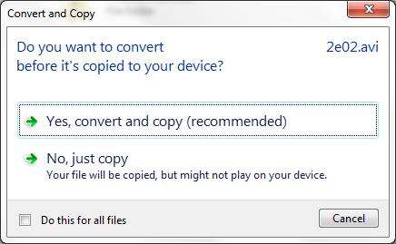 Video beim Kopieren aufs Smartphone wird nicht konvertiert?