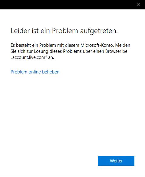 Windows 10 Konto Fehlermeldung ohne richtigen Fehler