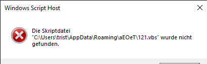 Windows Script Host            Die Scriptdatei C:......\...vbs wurde nicht gefunden