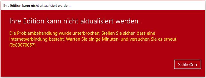 Windows 10 Home  auf Pro error 0x80070057