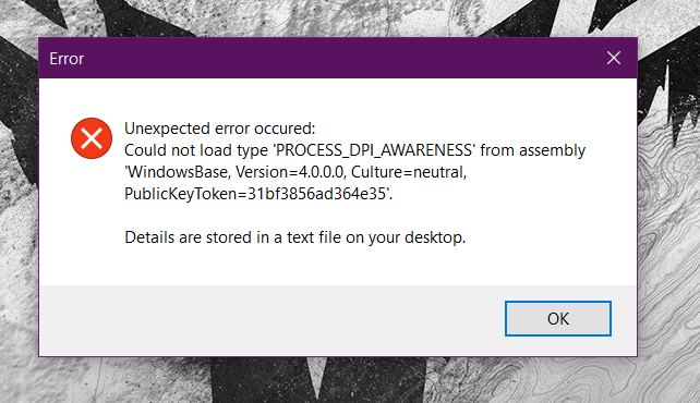 Process DPI Awareness could not load from assembly