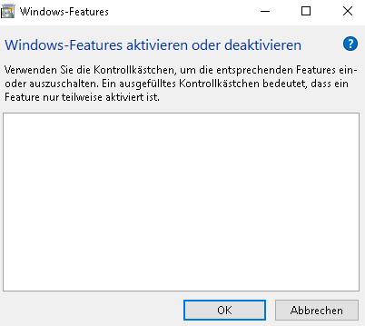 Windows Features aktivieren oder deaktivieren nur leeres Fenster